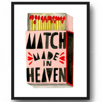 Match Made in Heaven - Art Print