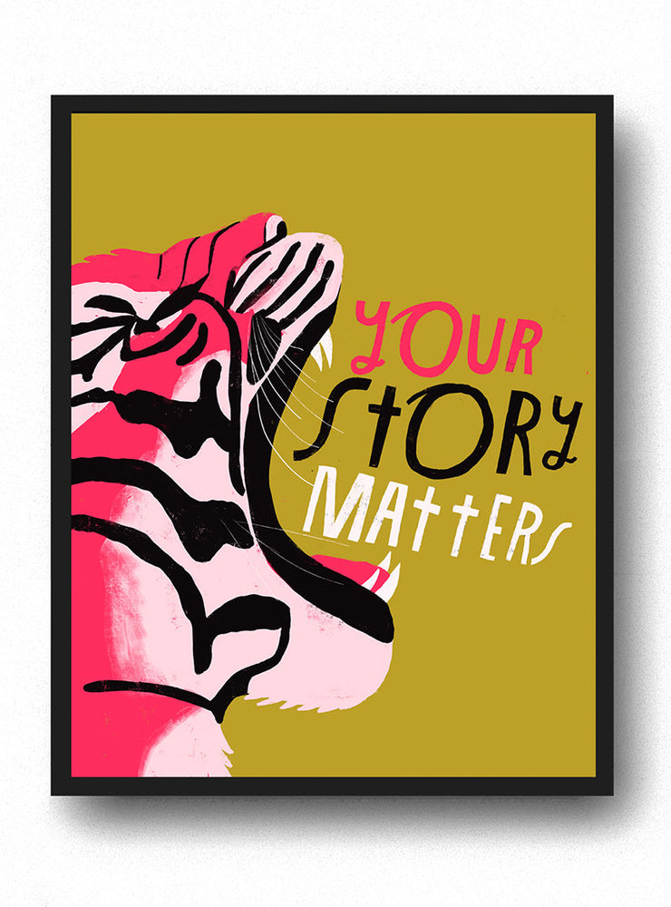 Your Story Matters - Art Print