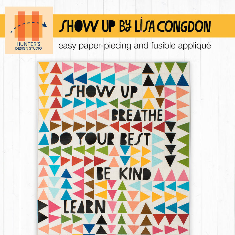 Show Up Breathe Quilt Pattern