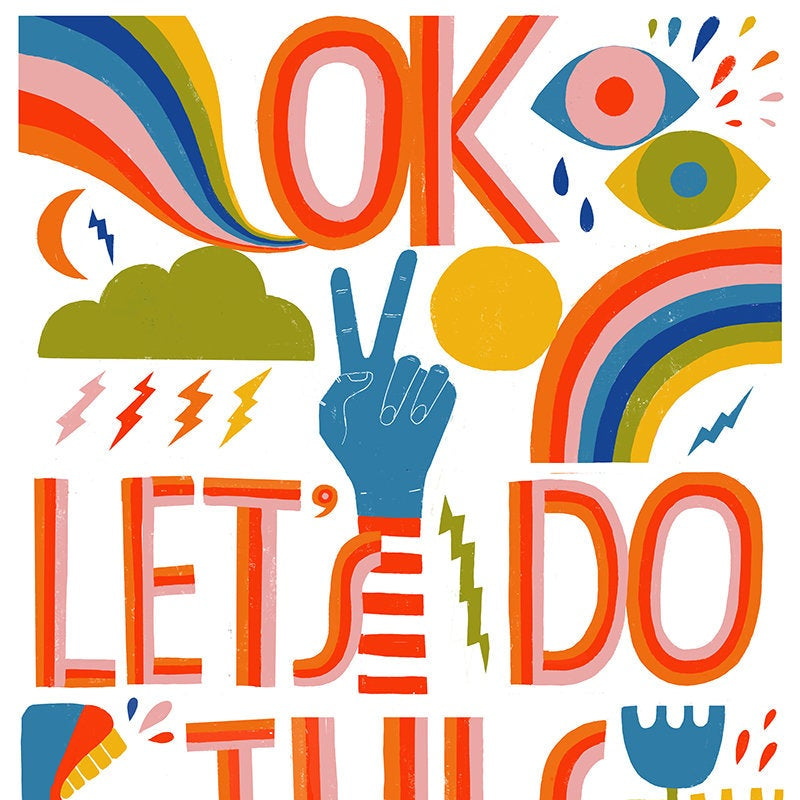 OK, Let's Do This - Art Print