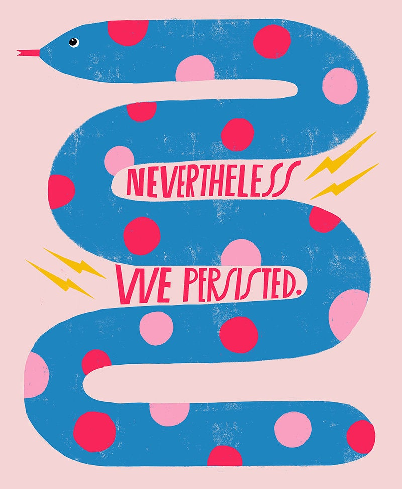 Nevertheless WE Persisted - Art Print