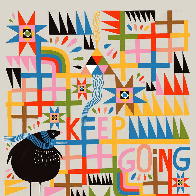 Keep Going - Art Print