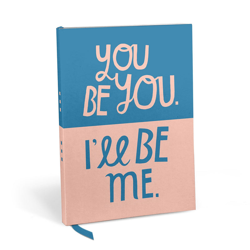 You Be You Lined Journal
