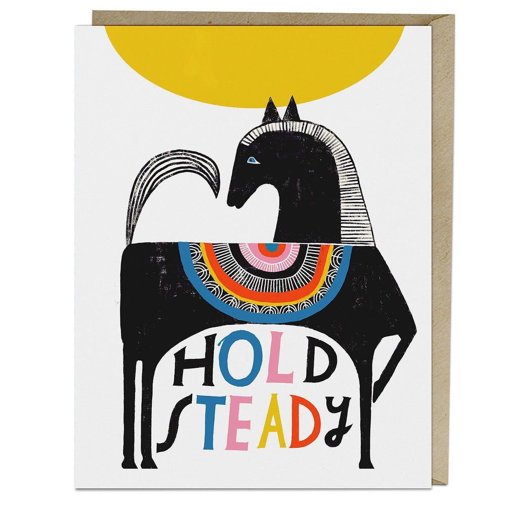 Hold Steady Greeting Card