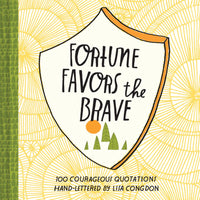 Fortune Favors the Brave by Lisa Congdon SIGNED COPY