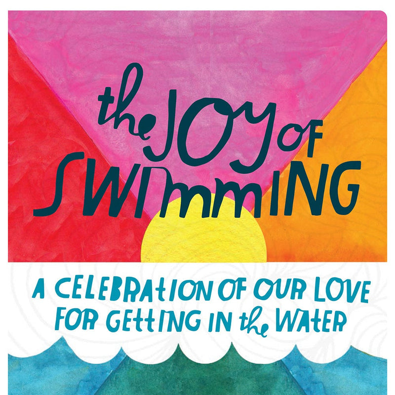 The Joy of Swimming by Lisa Congdon SIGNED COPY
