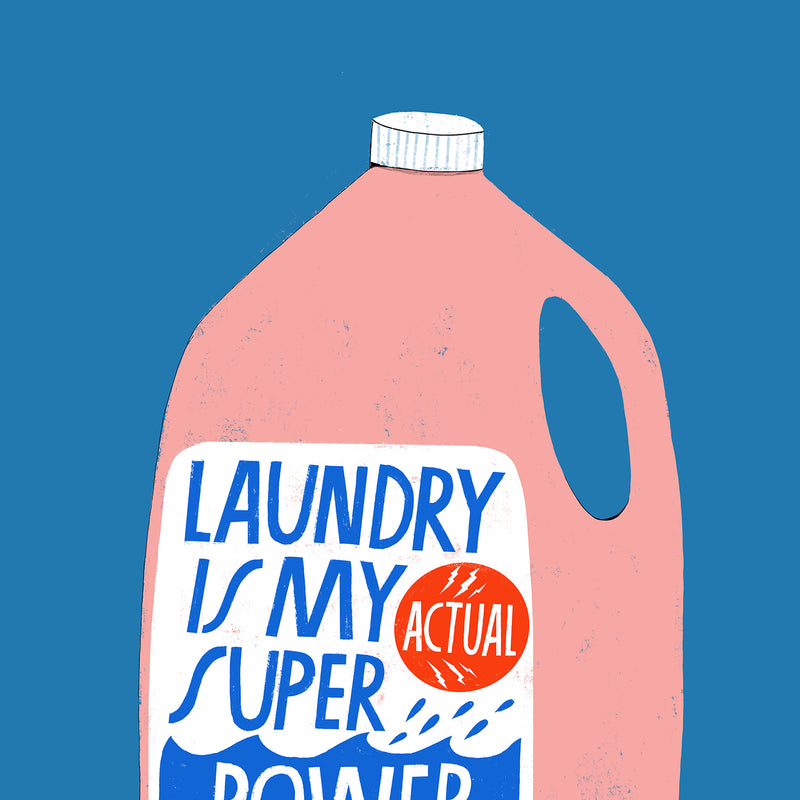 Laundry is My Superpower - Art Print
