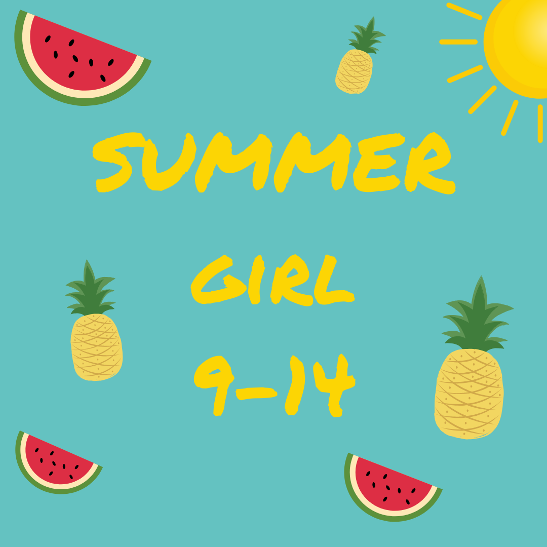 SUMMER GIRL - 9 à 14 ans