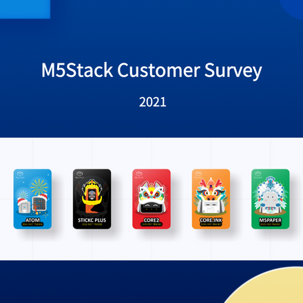 M5Stack Customer Survey 2021