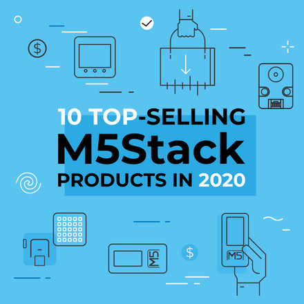 10 Top-Selling M5Stack Products in 2020