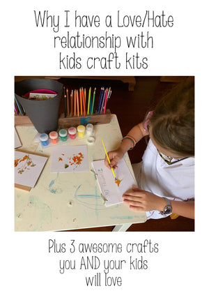 My Love/Hate Relationship with Kids Craft Kits