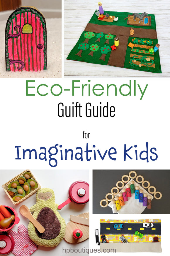 Eco-Friendly Gift Guide for Imaginative Kids