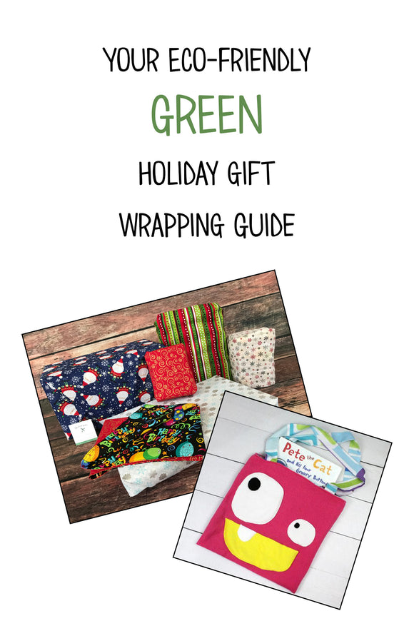 3 Non-Paper Holiday Gift Wrapping Ideas to Start the Holidays off on a Green Foot!