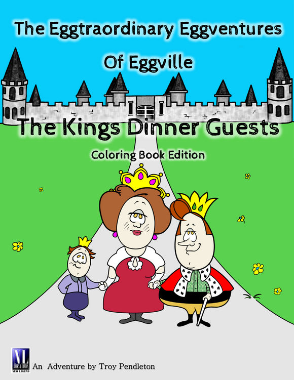 The Eggtraordinary Eggventures of Eggville: The King's Dinner Guest (Coloring Book)