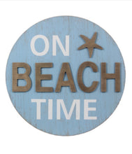 Load image into Gallery viewer, On Beach Time Wooden Round Sign - the-southern-magnolia-too