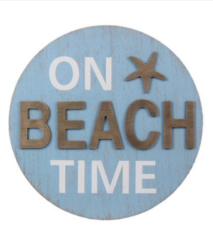 On Beach Time Wooden Round Sign - the-southern-magnolia-too