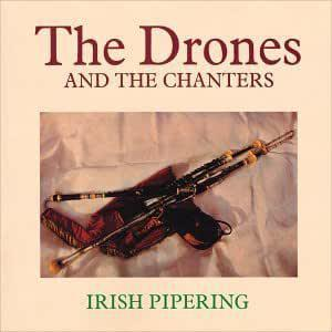 Irish Pipering - The Drones and the Chanters