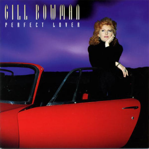 Gill Bowman - Perfect Lover