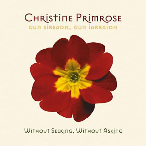 Christine Primrose - Without Seeing, Without Asking