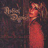 Closer to You - Ashley Davis