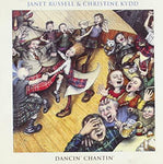 Janet Russell and Christine Kydd - Dancin' Chantin'