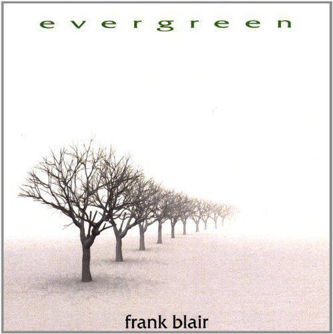 Frank Blair - Evergreen