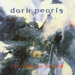 Christine Kydd - Dark Pearls