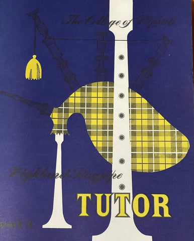 Highland Bagpipe Tutor Part 3 (Without CD) Verson no longer in print