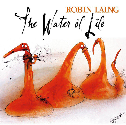 Robin Laing - The Water of Life