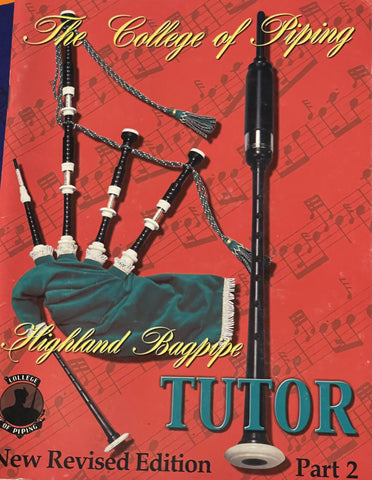 Highland Bagpipe Tutor Book 2 (Without CD) - Version no longer in print