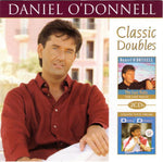 Daniel O'Donnell - Classic Doubles with The Last Waltz and Follow Your Dream