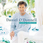 Daniel O'Donnell - Faith and Inspiration