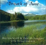 Hector Scott and Neil McFarlane - Breath of June