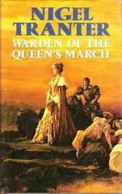 Warden of the Queen's March - Nigel Tranter