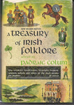 Treasury of Irish Folklore - Padriag Colum