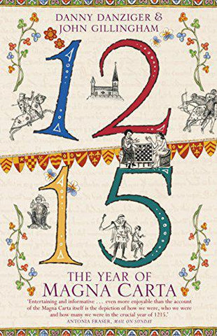 1215: The Year of Magna Carta - Danziger & Gillingham