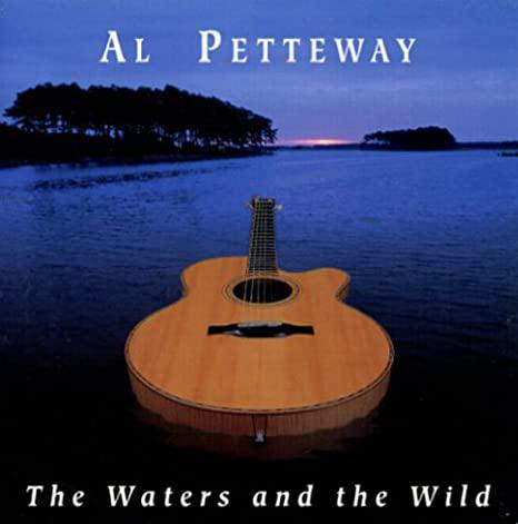 Al Petteway - The Waters and the Wild