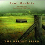 Bright Field - Paul Machlis