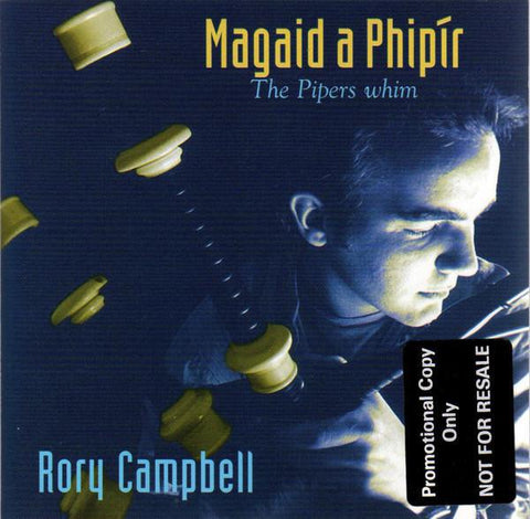 Rory Campbell - Magaid a Phipir (The Pipers Whim)
