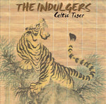 Celtic Tiger - The Indulgers