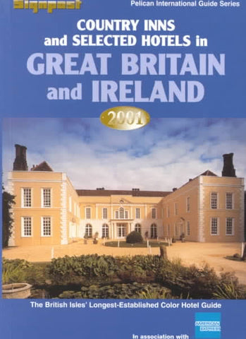 Country Inns & Selected Hotels in Great Britain & Ireland 2001