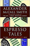 Espresso Tales:A 44 Scotland Street Novel - Alexander McCall Smith