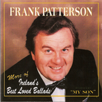 Frank Patterson - More of Ireland's Best Loved Ballads
