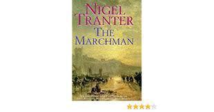 The Marchman - Nigel Tranter