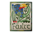 Plaque Failte Ceramic