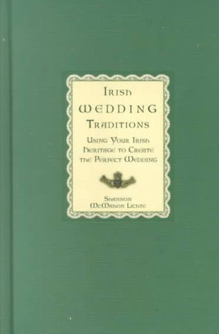 Irish Wedding Traditions - Shannon McMahon-Lichte