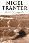 Nigel Tranter:Scotlands Storyteller - Ray Bradfield
