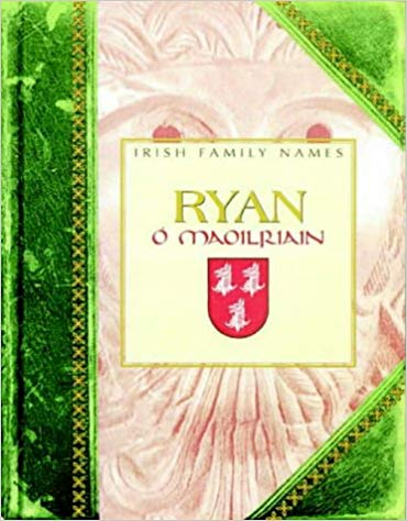 Irish Family Names (Ryan O Maoilriain) - Daithi O'Hogain