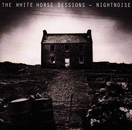 White Horse Sessions - Nightnoise
