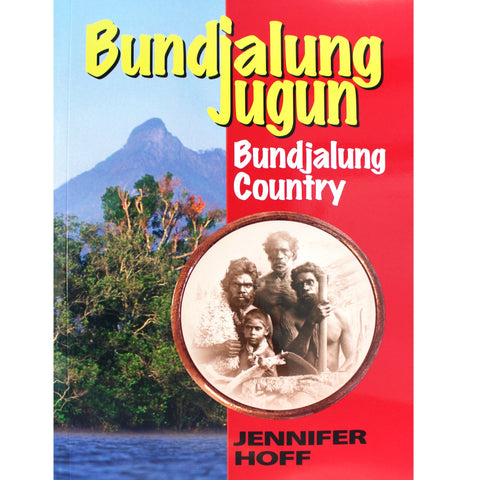 BOOK | Bundjalung Jugun, Bundjalung Country by Jennifer Hoff